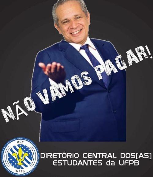 dce - Alunos da UFPB se revoltam após reitor cobrar R$ 870 mil de aluguel do DCE