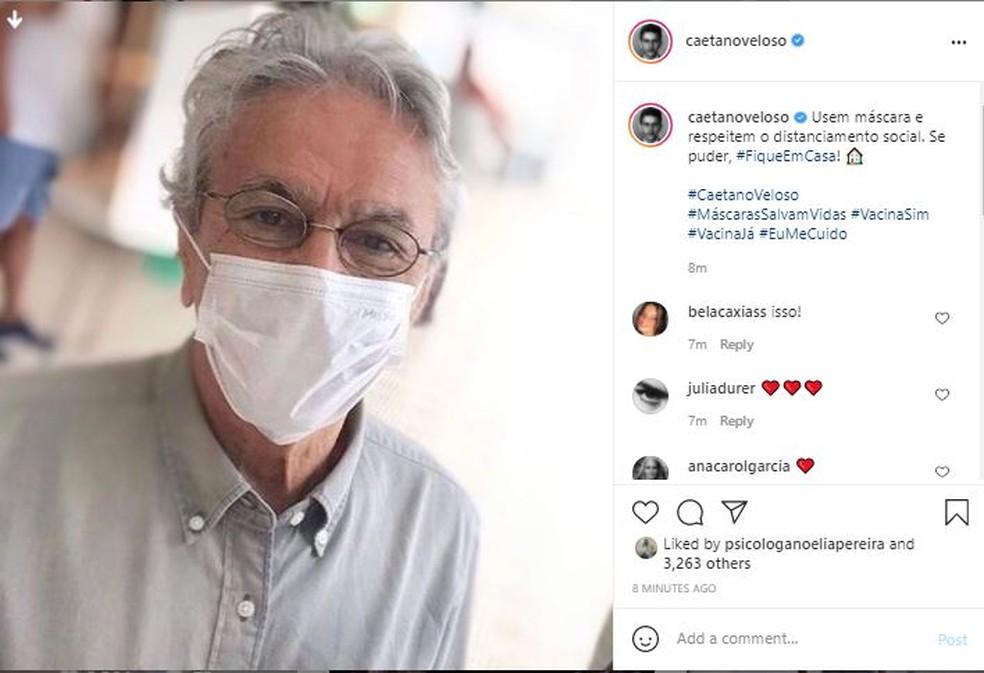 "caetano veloso - Famosos pedem uso de máscara após fala de Bolsonaro: ""Não tire a máscara, tire o Bolsonaro"""