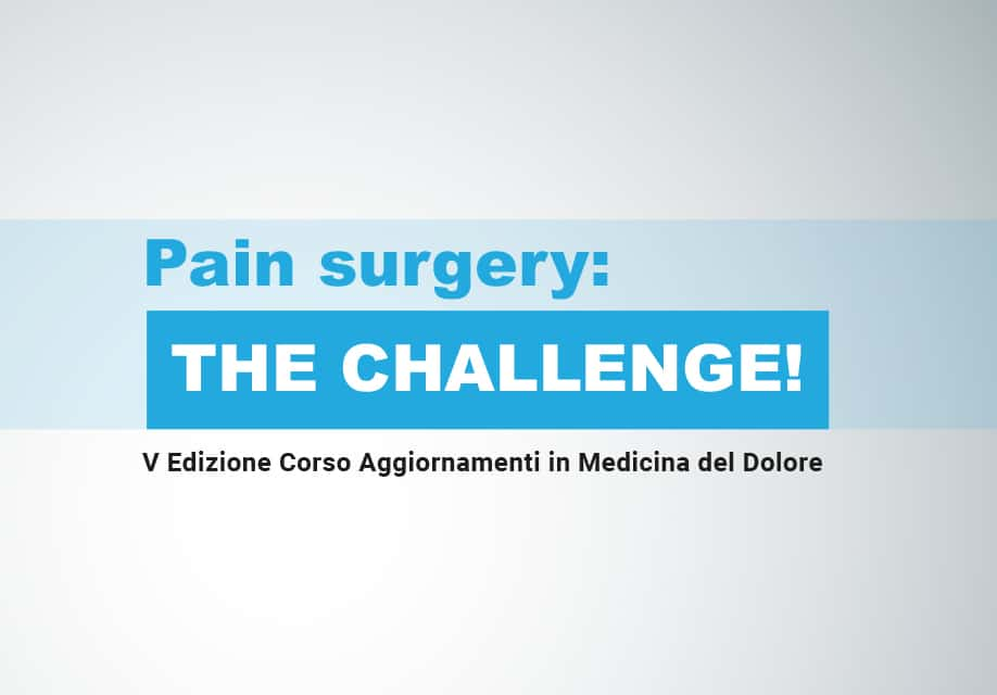 Pain Surgery: the challenge