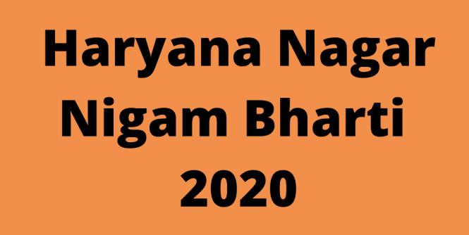 Haryana Nagar Nigam Bharti 2020