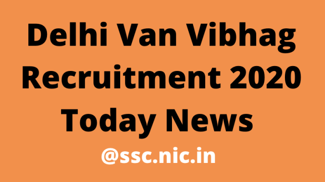 Delhi Van Vibhag Recruitment 2020