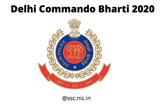 Delhi Commando Bharti 2020