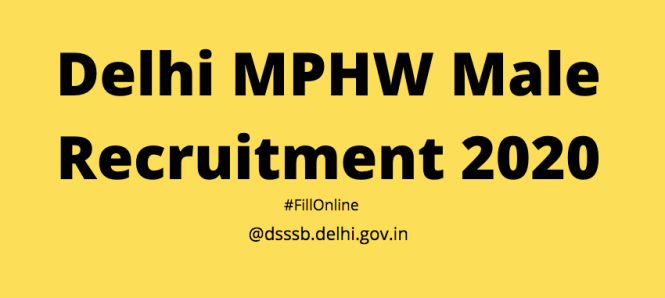 Delhi MPHW Male Recruitment 2020