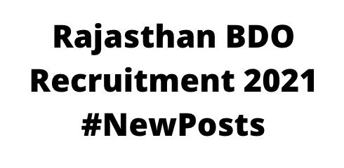 Rajasthan BDO Recruitment 2021
