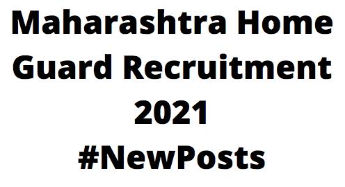 Maharashtra Home GuardRecruitment 2021