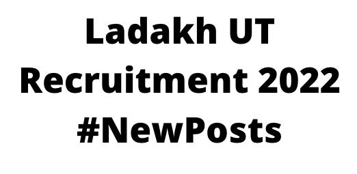 Ladakh UTRecruitment 2022