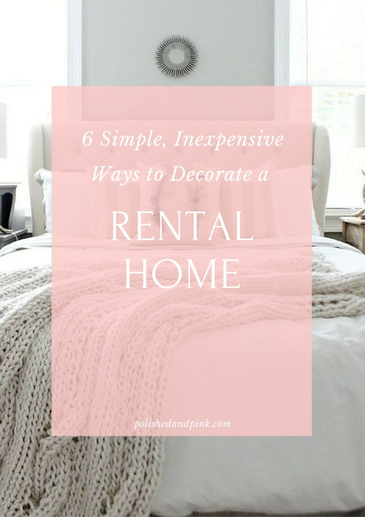 Six Simple, Inexpensive Ways to Decorate a Rental Home