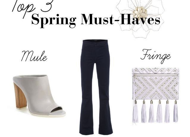 Top 3 Must-Haves for Spring