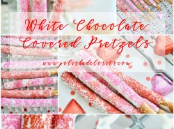 White Chocolate Covered Pretzels // www.polishedclosets.com