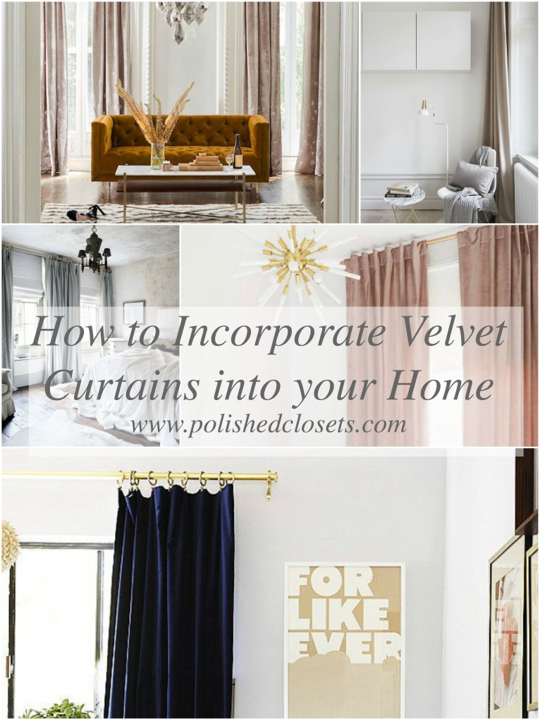 How to Incorporate Velvet Curtains Into Your Home // www.polishedclosets.com