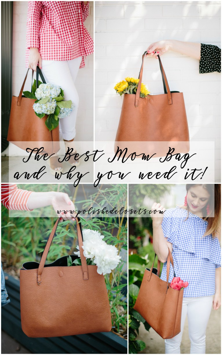 The Best Mom Bag and Why You Need It by Fashion and Lifestyle Blogger Maggie Kern of Polished Closets