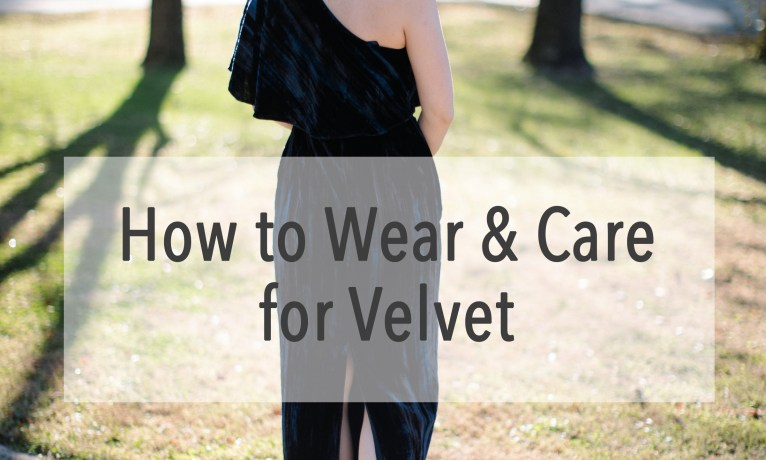 How To Wear & Care For Velvet