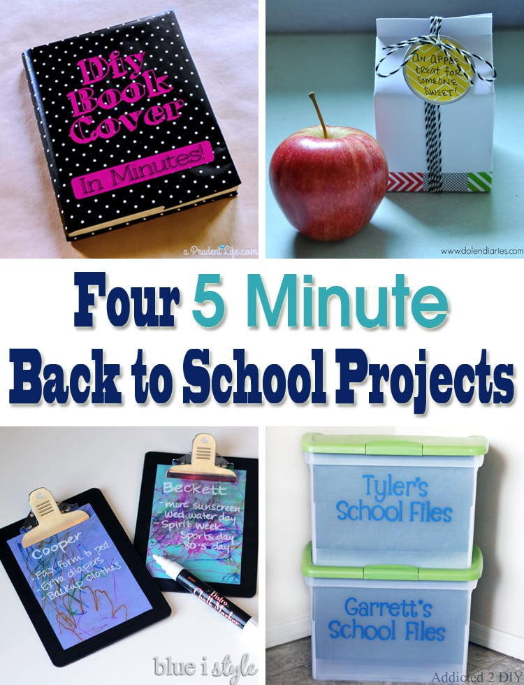 Four 5 Minute Back to School Projects
