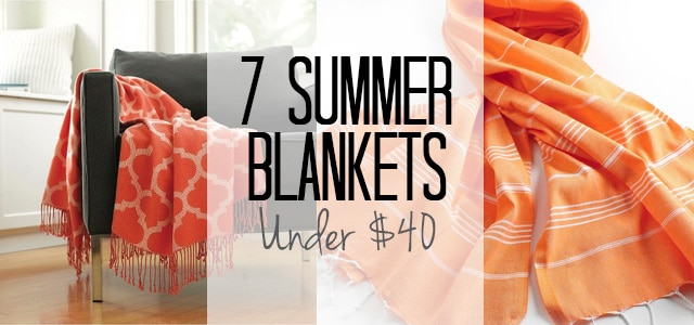 7 Perfect Summer Blankets for under $40