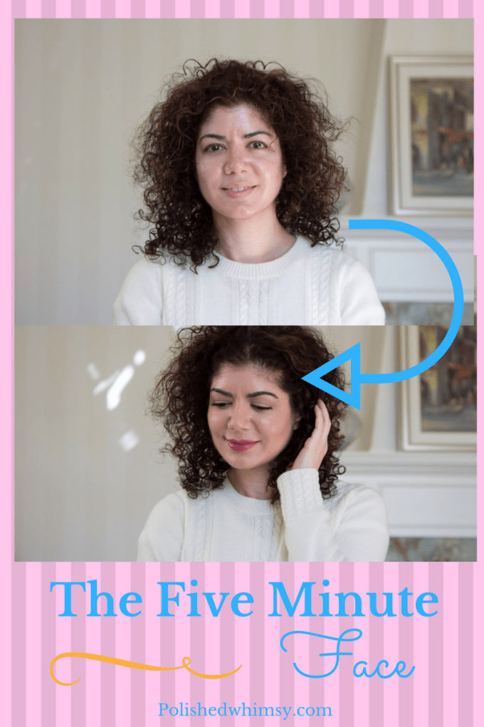 Polished whimsy's five minute face