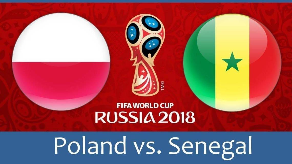2018 FIFA World Cup:  Poland vs Senegal