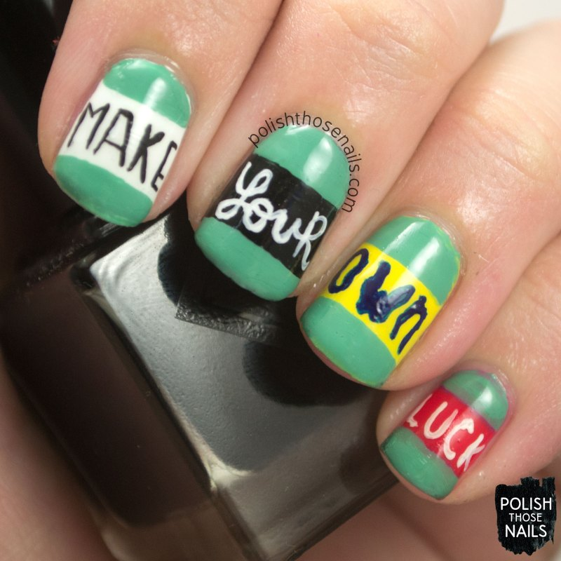 nails, nail art, nail polish, make your own luck,  type, typography, polish those nails, oh mon dieu 3