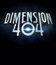 Is Dimension 404 Looking To Be The New Outer Limits?