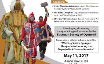 Celebrating The Ancestors: Egungun in the Afro-Atlantic World, May 11th