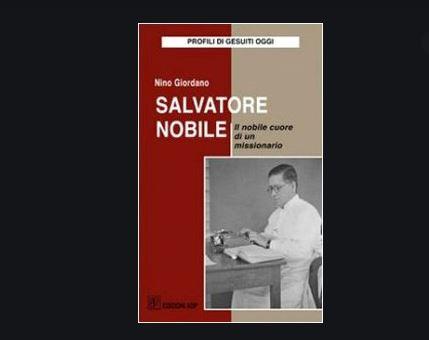 Padre Salvatore Nobile, missionario dei nostri giorni tra gli aborigeni dell'India – Nino Giordano