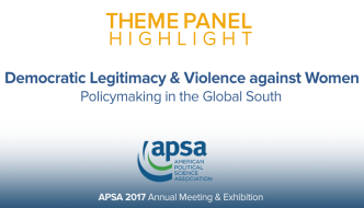 Theme Panel: Democratic Legitimacy & Violence against Women