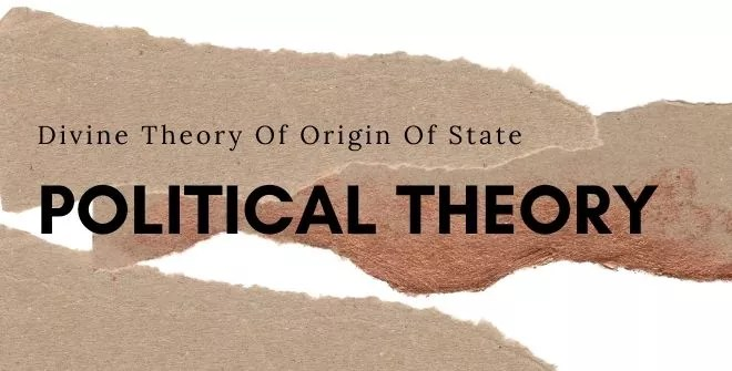 Divine Theory Of Origin Of State