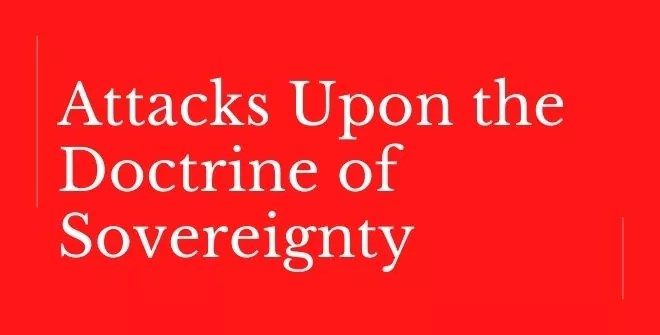 Attacks Upon the Doctrine of Sovereignty