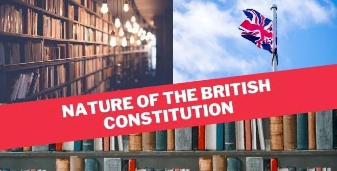 Nature of the British Constitution