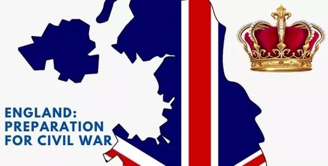 England: Preparation for Civil War