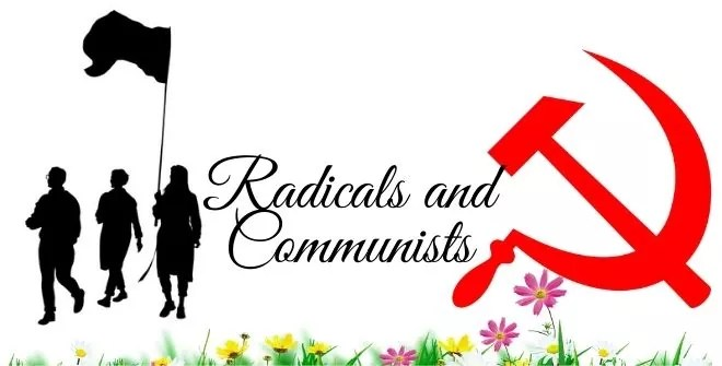 Radicals and Communists