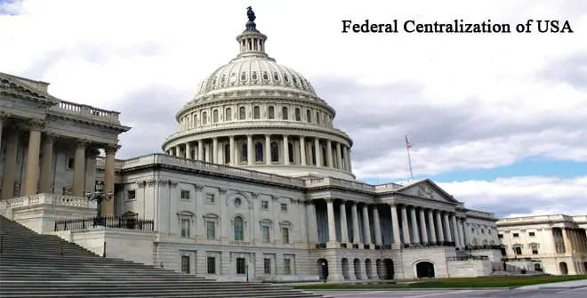 Federal Centralization of USA