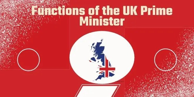 Functions of the UK Prime Minister