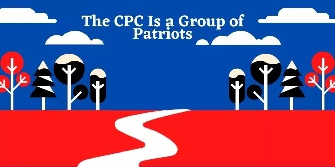 The CPC Is a Group of Patriots