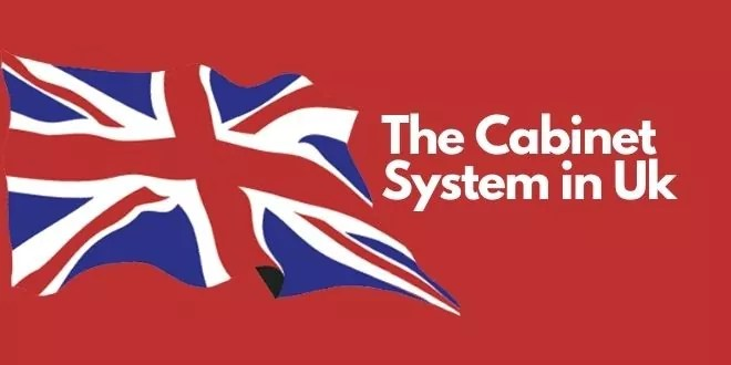 The Cabinet System in Uk