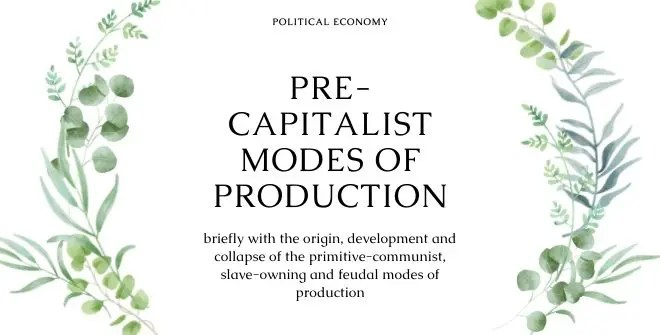 Pre-Capitalist Modes of Production