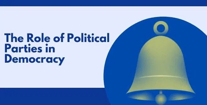 Importance of Political Parties in Democracy