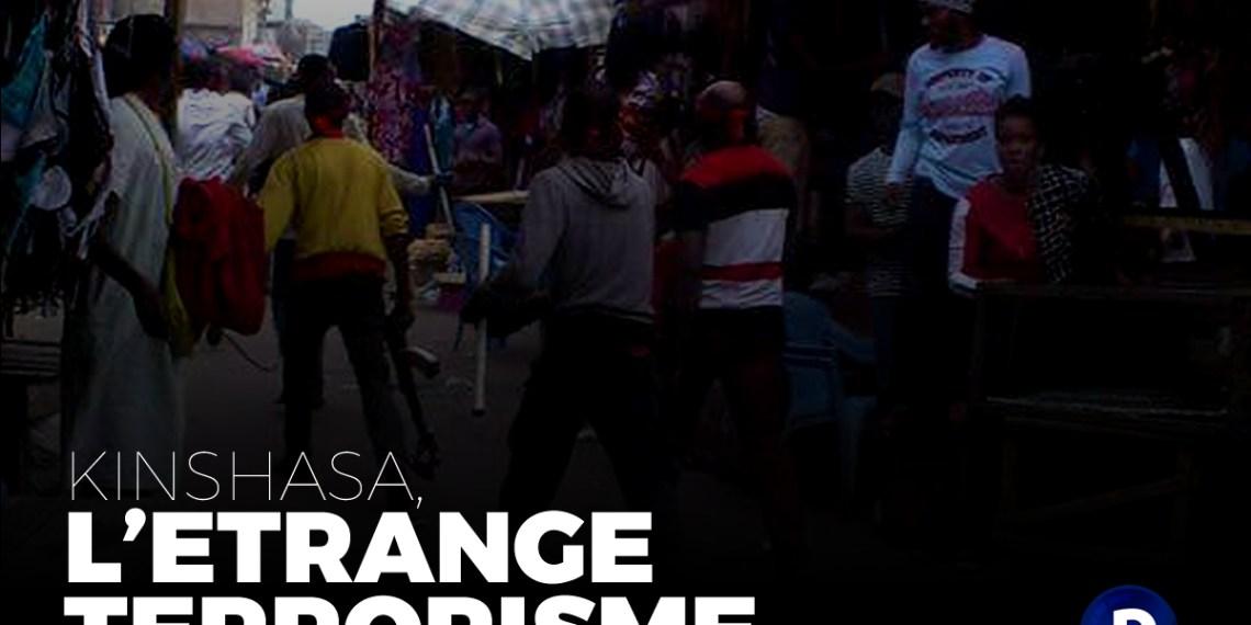 Etrange «terrorisme» à Kinshasa