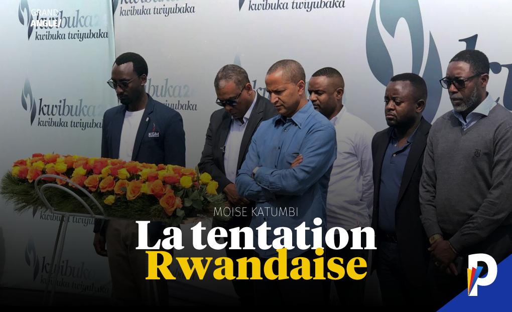 Katumbi et la tentation rwandaise