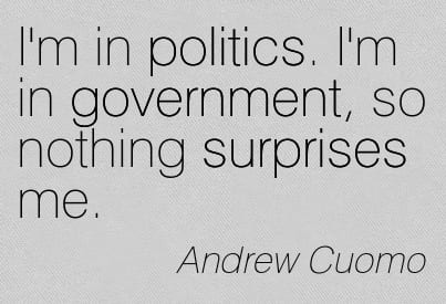Quotation-Andrew-Cuomo-politics-surprises-government-Meetville-Quotes-14876