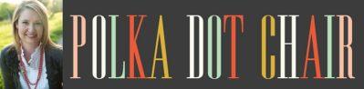 Polka Dot Chair Blog