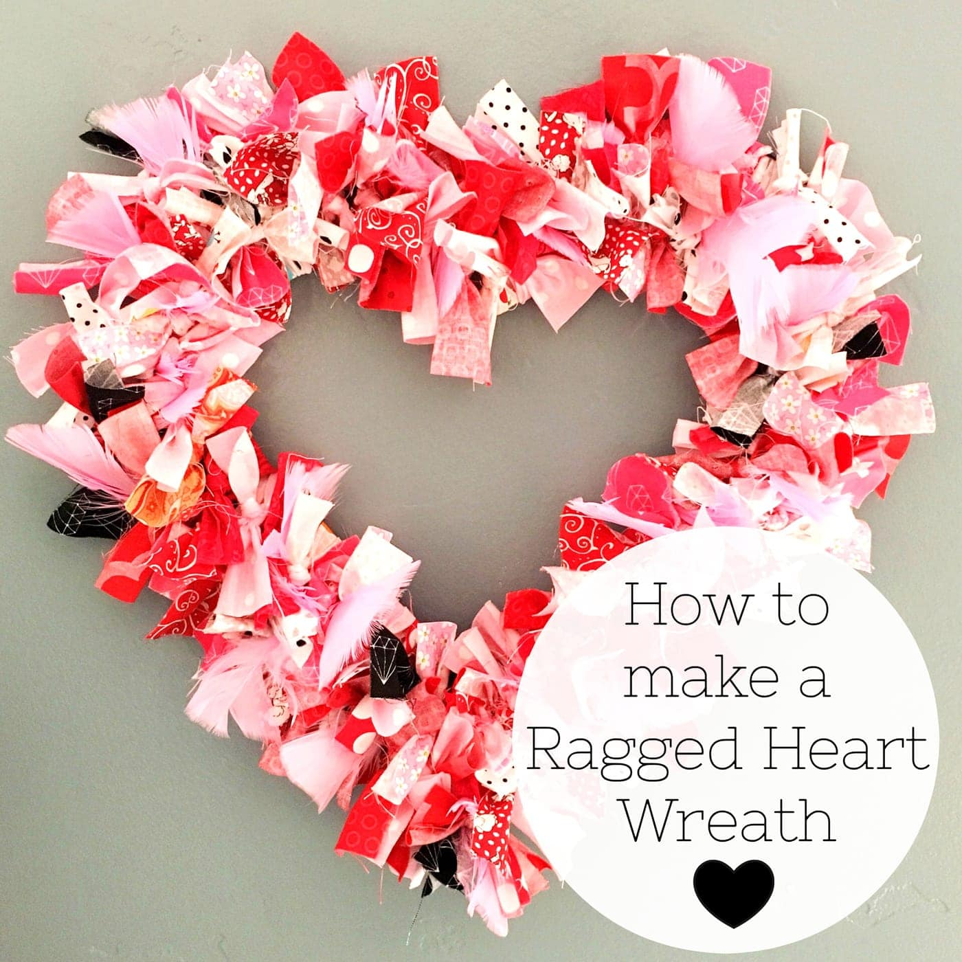 Heart Fabric Rag Wreath Tutorial The Polka Dot Chair