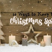 10 Ways to Keep the Christmas Spirit