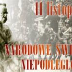 Narodowe Święto Niepodległości 11tego listopada