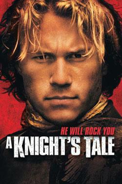 A Knigh'ts Tale