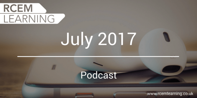 July 2017 RCEM podcast