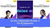 Ini Dia Ambassador Realme 3 Pro di Indonesia