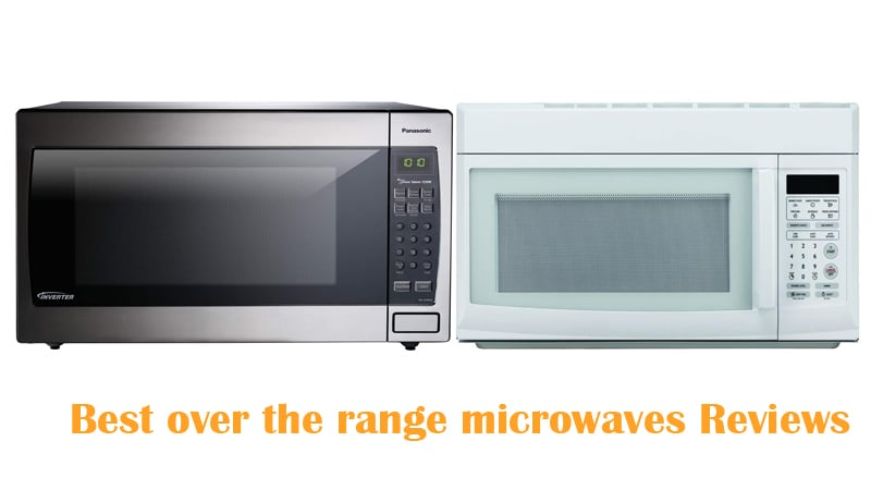 top 10 best over the range microwaves