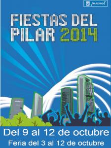 Fiestas del Pilar 2014   Barrio del Pilar   Distrito Fuencarral-El Pardo   Madrid   Cartel