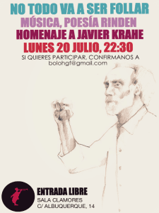 No todo va a ser follar. Música, Poesía rinden homenaje a Javier Krahe | Lunes 20 de julio de 2015 | Sala Clamores | Chamberí - Madrid | Cartel