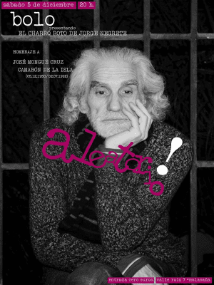 Presentación 2ª edición 'El charro roto de Jorge Negrete' de Hipólito García Fernández 'Bolo'   Homenaje a 'Camarón de la Isla'   Aleatorio Bar   Malasaña - Madrid   05-12-2015   Cartel